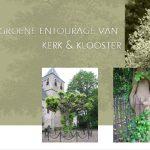 de-groene-entourage-van-kerk-klooster-tuintertijd-2017